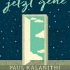 Kalanithi: Bevor ich jetzt gehe